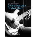 Gitara basowa - szybki start (ksiązka + DVD)