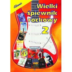 Wielki śpiewnik rockowy cz. 2