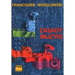Zasady muzyki - W. Wesołowski