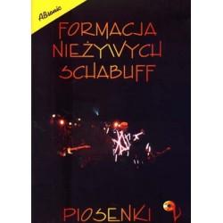 Formacja Nieżywych Schabuff - Piosenki