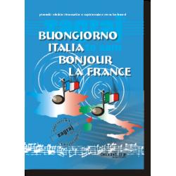 Buongiorno Italia, Bonjour La France - Zagraj to sam