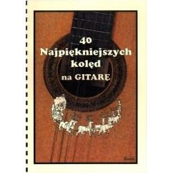 40 najpiękniejszych kolęd na gitarę - Tadeusz Mazur