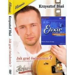 JAK GRAĆ ŚWIADOMIE - Krzysztof Błaś DVD + Struny Elixir