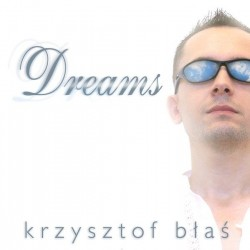 DREAMS - Krzysztof Błaś płyta CD